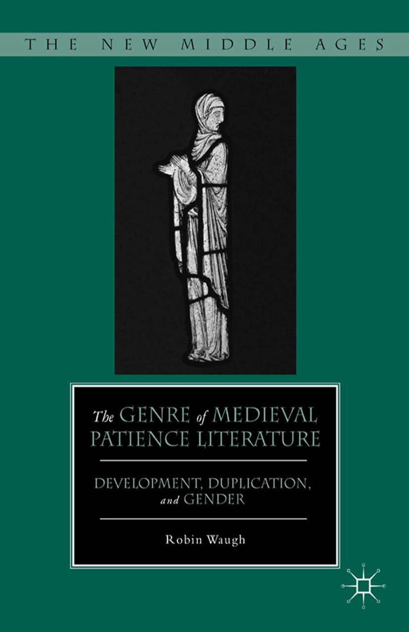 Waugh, Robin - The Genre of Medieval Patience Literature, ebook