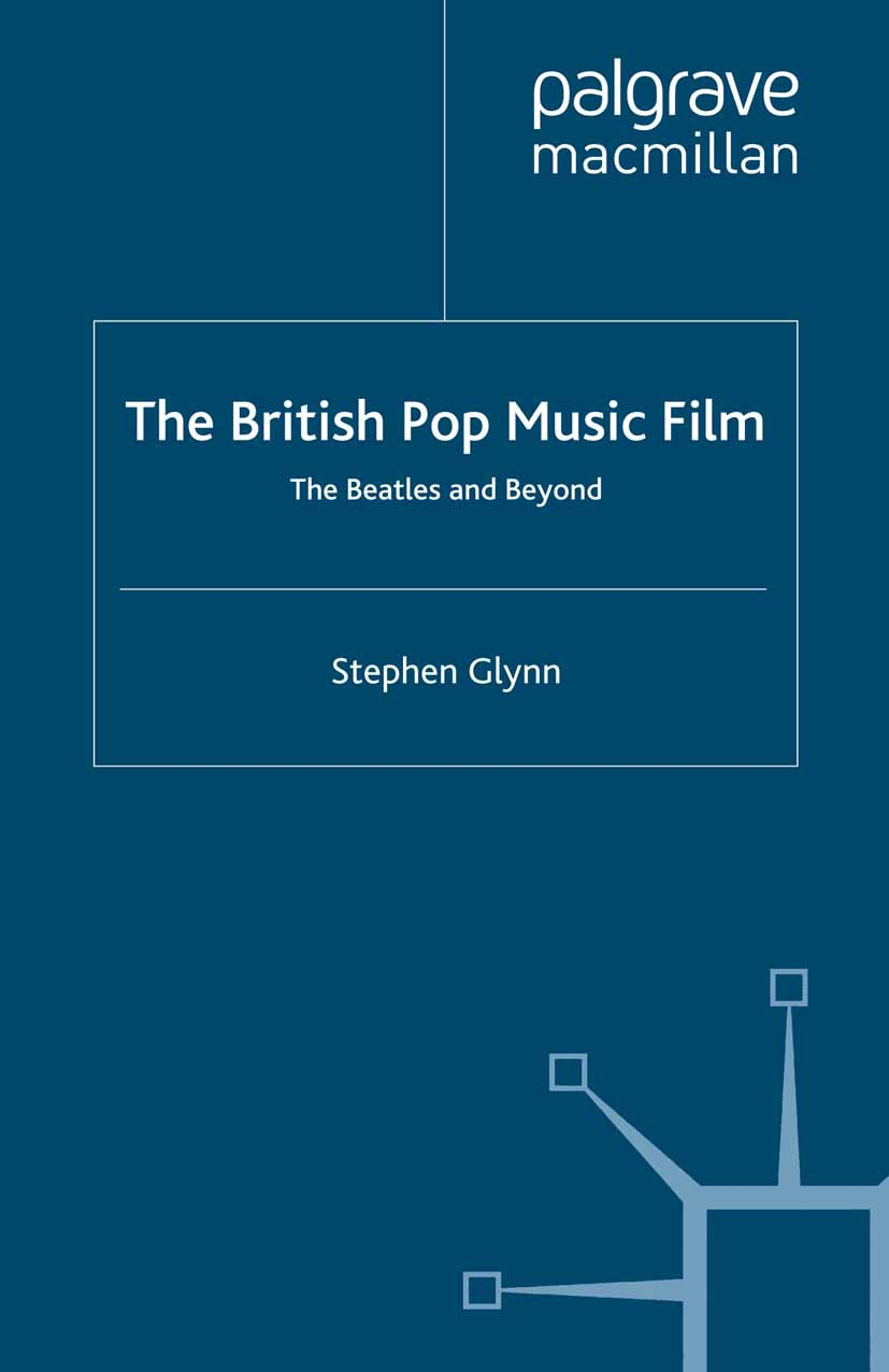 Glynn, Stephen - The British Pop Music Film, ebook