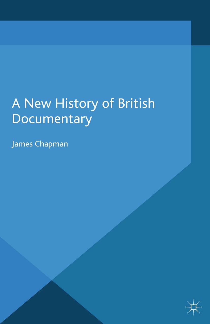 Chapman, James - A New History of British Documentary, ebook