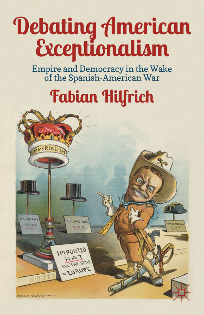 Hilfrich, Fabian - Debating American Exceptionalism, ebook
