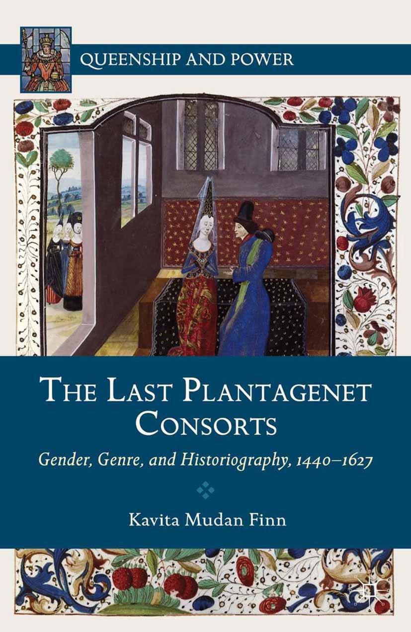 Finn, Kavita Mudan - The Last Plantagenet Consorts, ebook