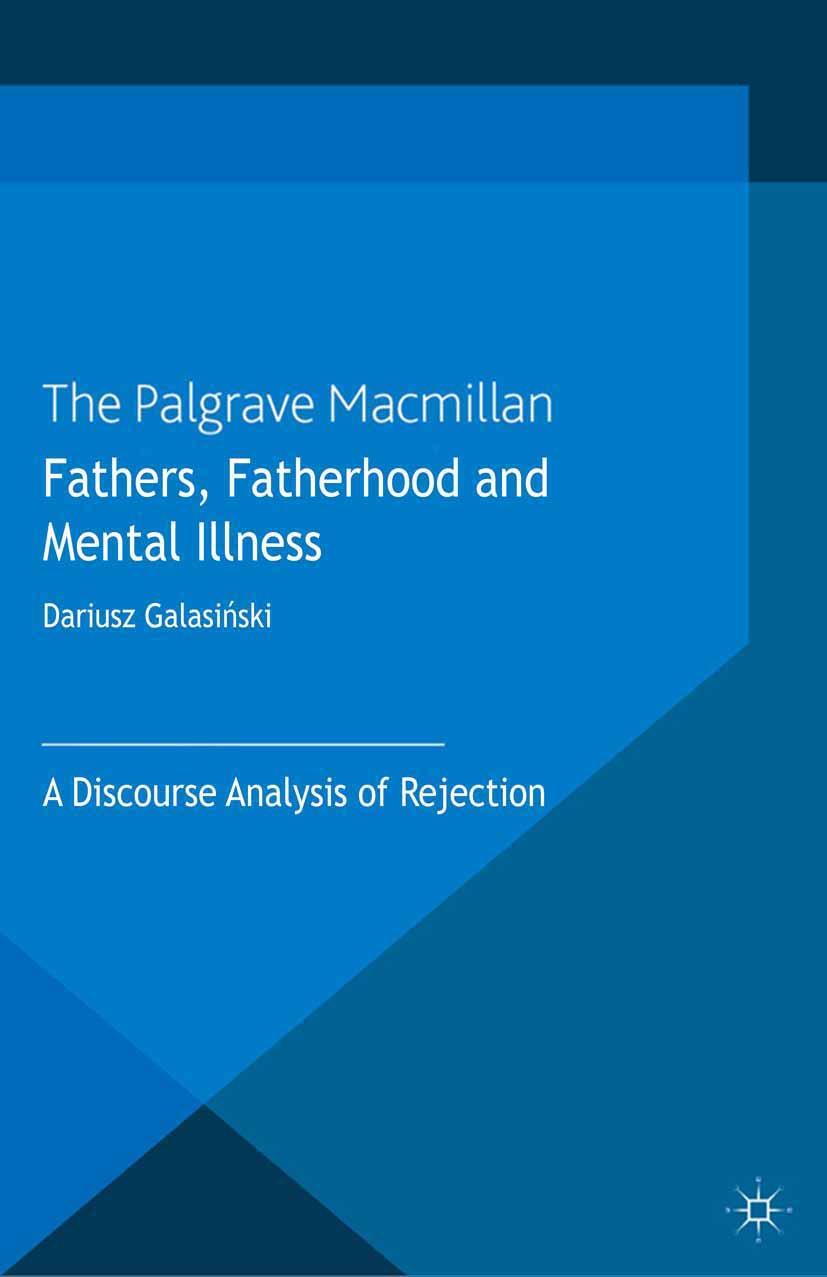 Galasiński, Dariusz - Fathers, Fatherhood and Mental Illness, ebook