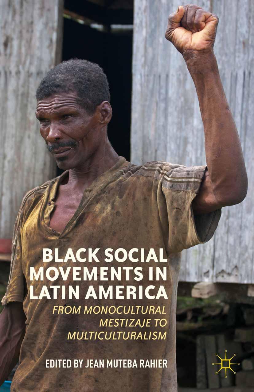 Rahier, Jean Muteba - Black Social Movements in Latin America, ebook