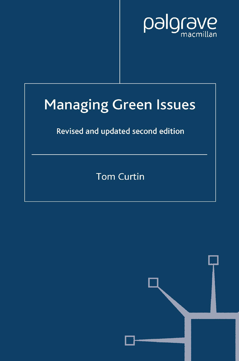 Curtin, Tom - Managing Green Issues, ebook
