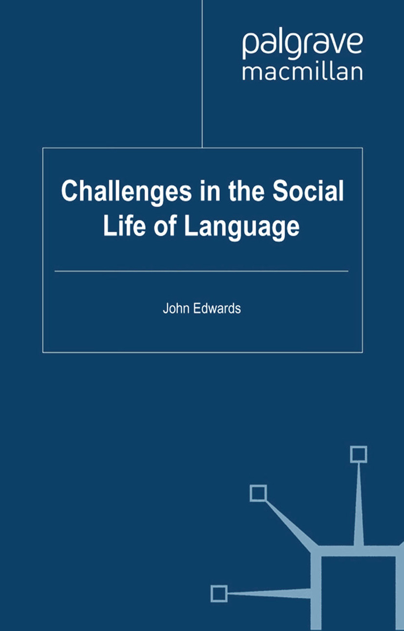 Edwards, John - Challenges in the Social Life of Language, ebook