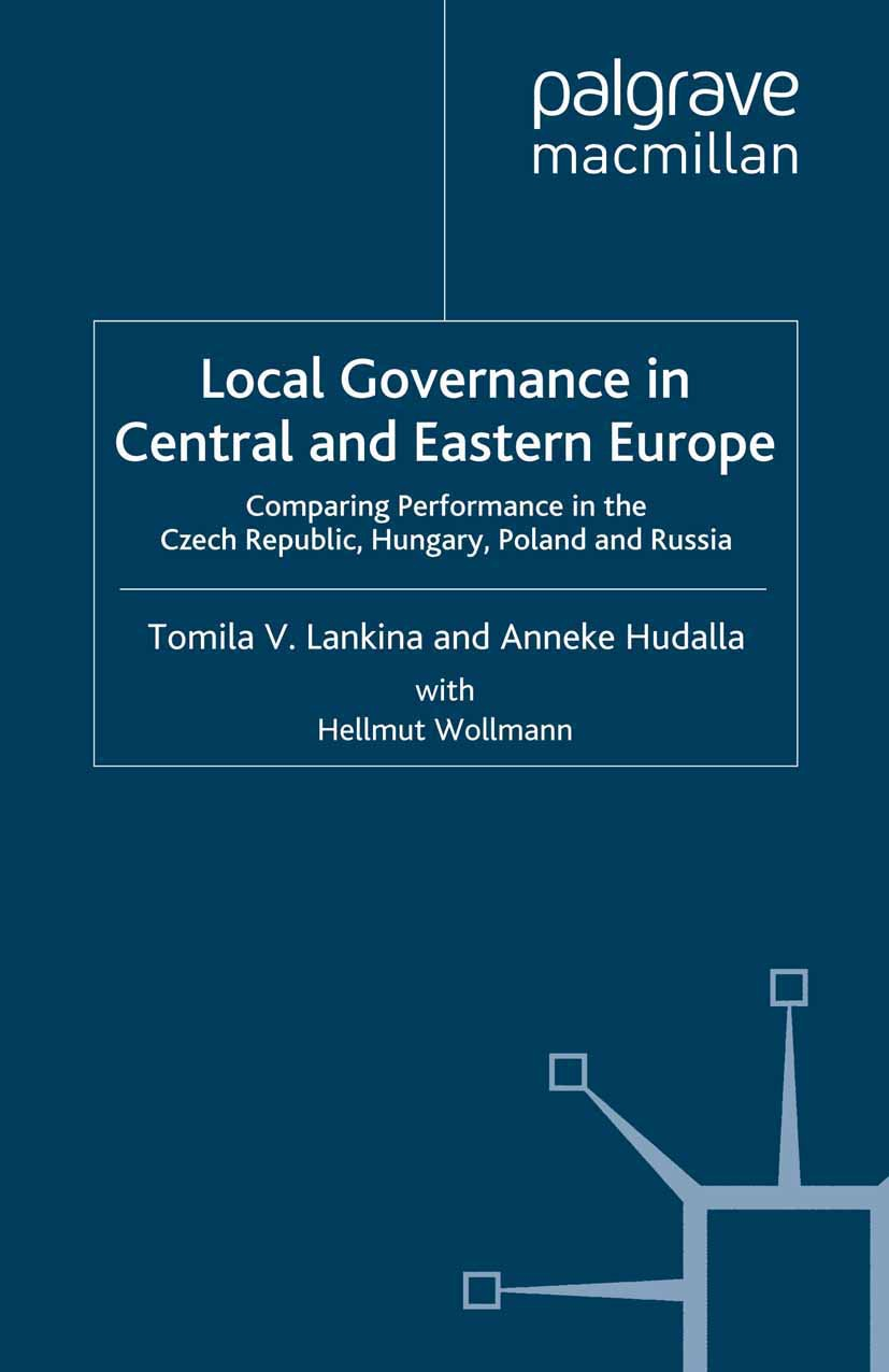 Hudalla, Anneke - Local Governance in Central and Eastern Europe, ebook