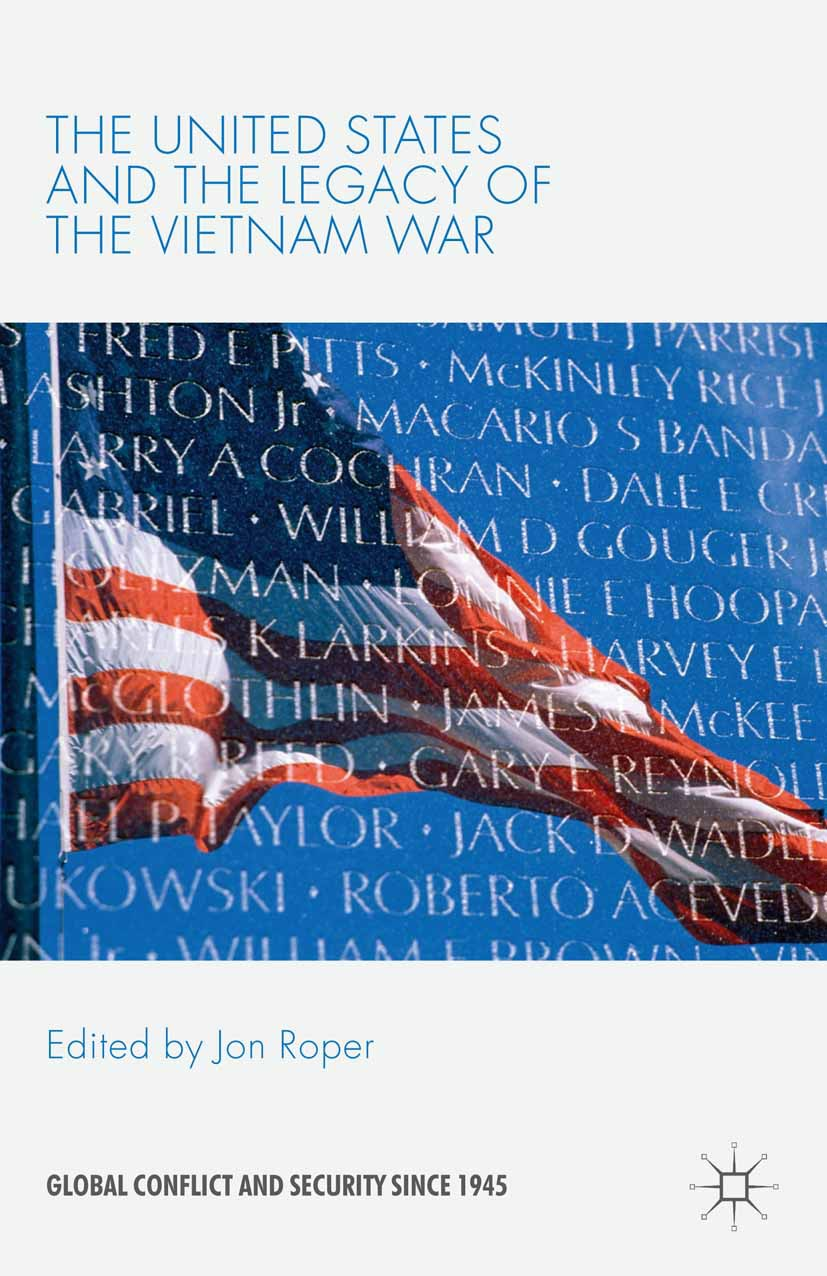 Roper, Jon - The United States and the Legacy of the Vietnam War, ebook