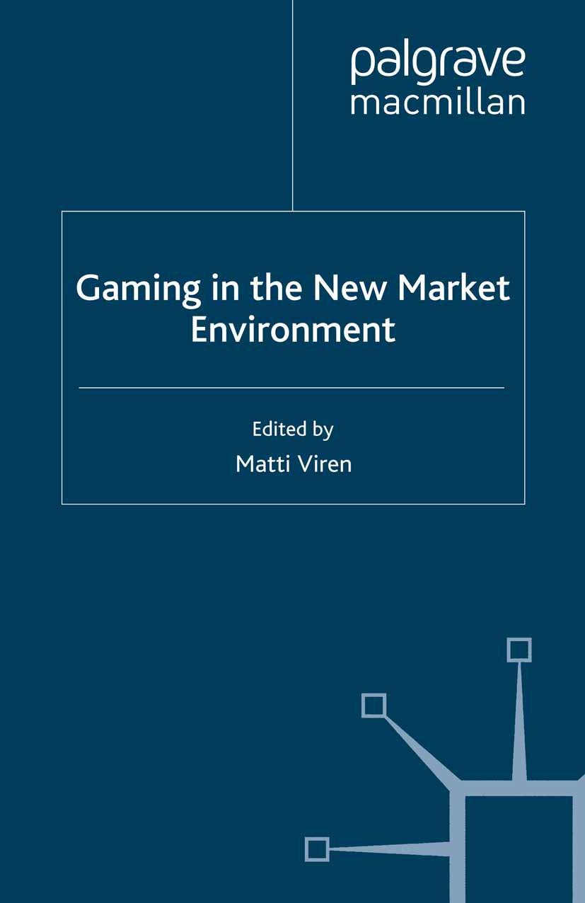 Viren, Matti - Gaming in the New Market Environment, ebook