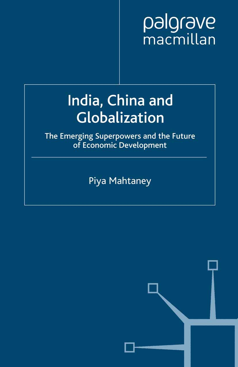 Mahtaney, Piya - India, China and Globalization, e-bok
