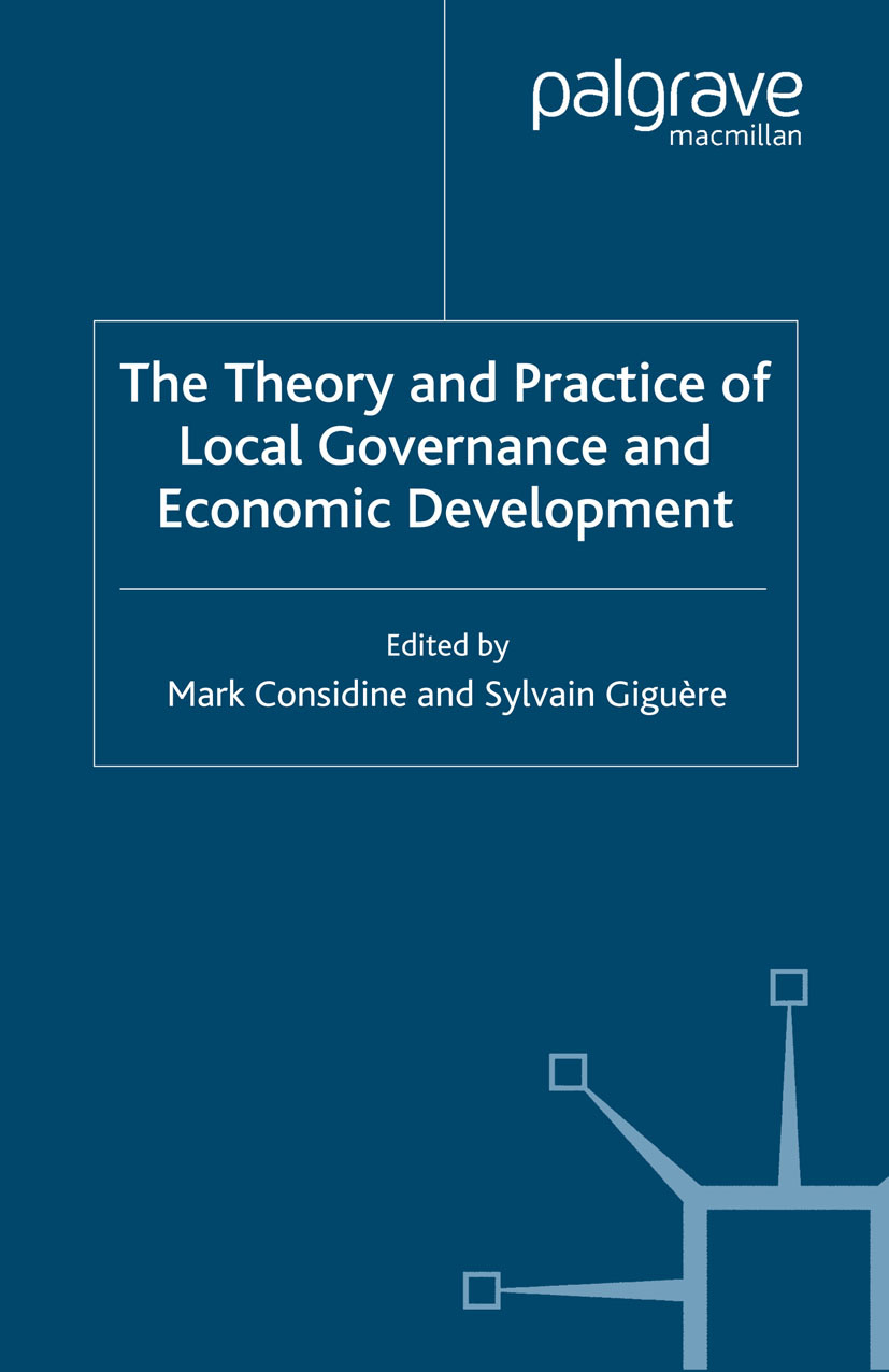 Considine, Mark - The Theory and Practice of Local Governance and Economic Development, ebook
