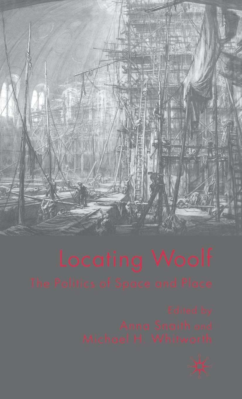 Snaith, Anna - Locating Woolf: The Politics of Space and Place, ebook