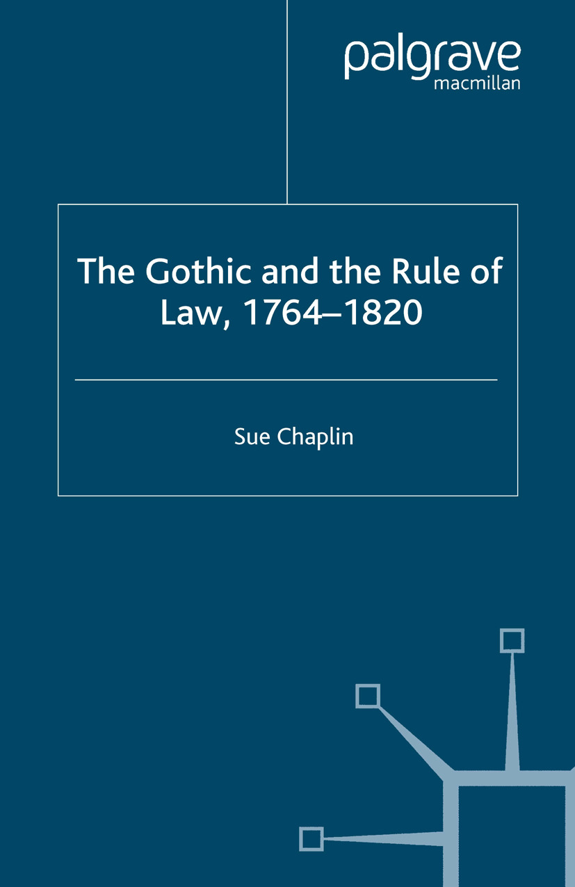 Chaplin, Sue - The Gothic and the Rule of Law, 1764–1820, ebook