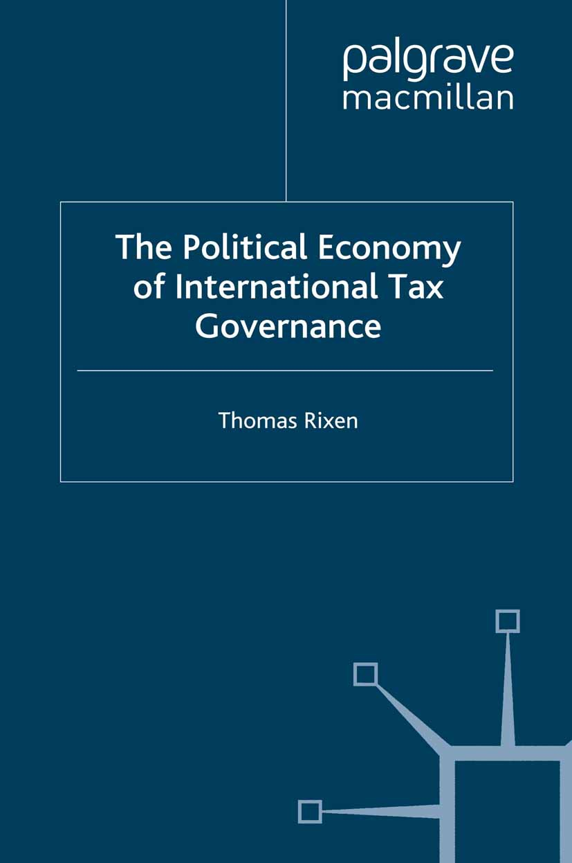 Rixen, Thomas - The Political Economy of International Tax Governance, ebook
