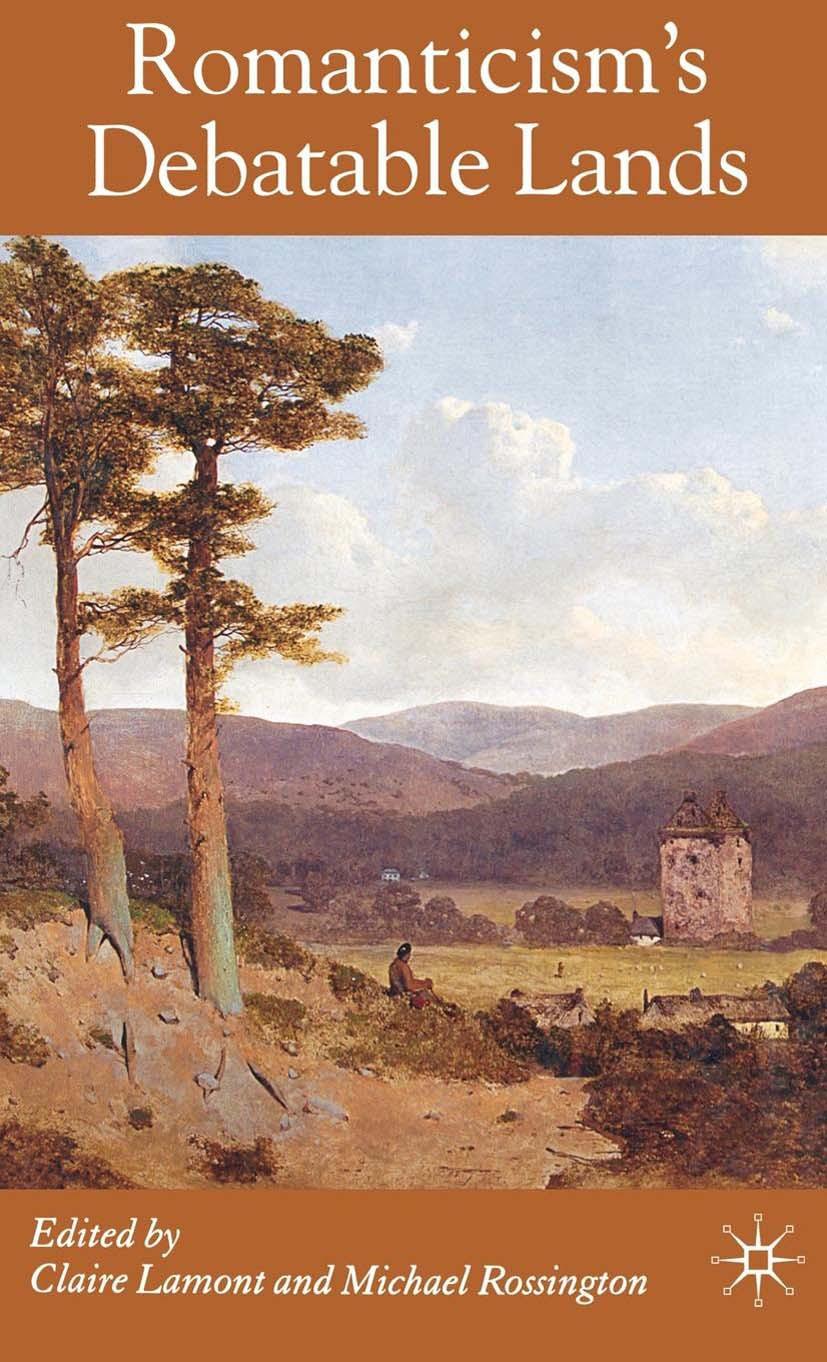 Lamont, Claire - Romanticism's Debatable Lands, ebook