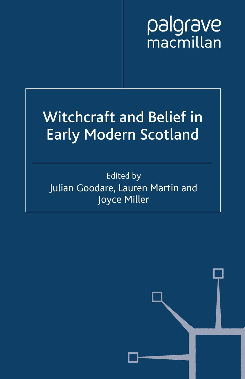 Goodare, Julian - Witchcraft and Belief in Early Modern Scotland, ebook