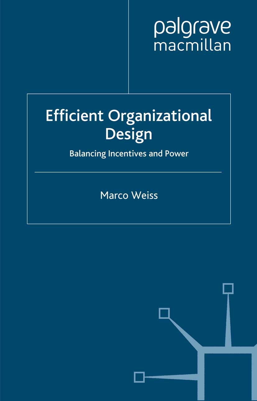 Weiss, Marco - Efficient Organizational Design, ebook
