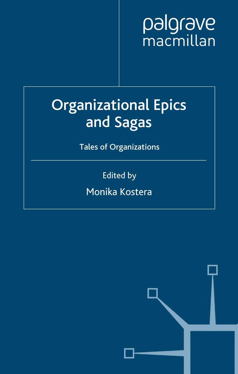 Kostera, Monika - Organizational Epics and Sagas, ebook