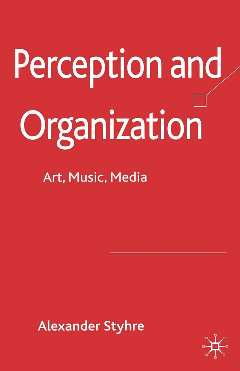 Styhre, Alexander - Perception and Organization, ebook