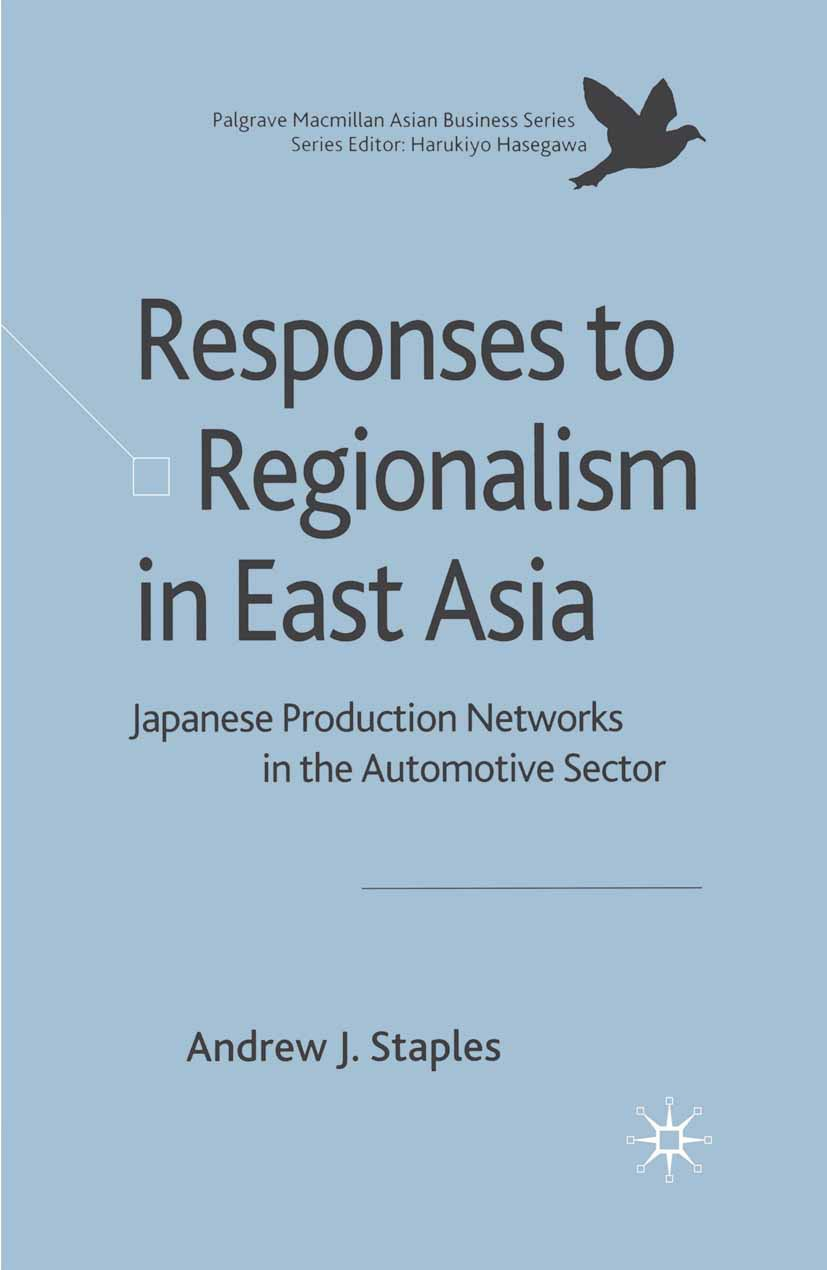 Staples, Andrew J. - Responses to Regionalism in East Asia, ebook