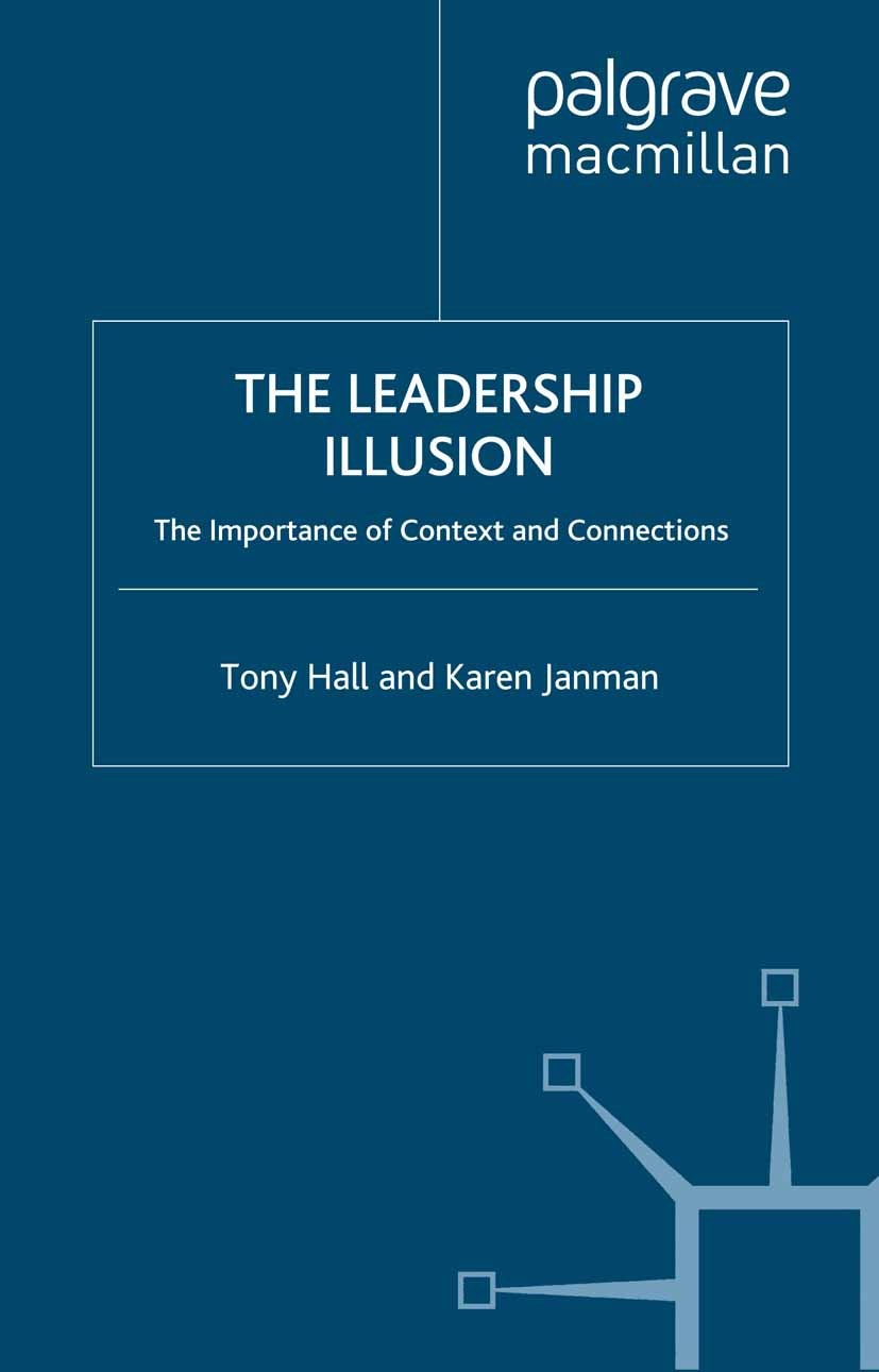 Hall, Tony - The Leadership Illusion, ebook