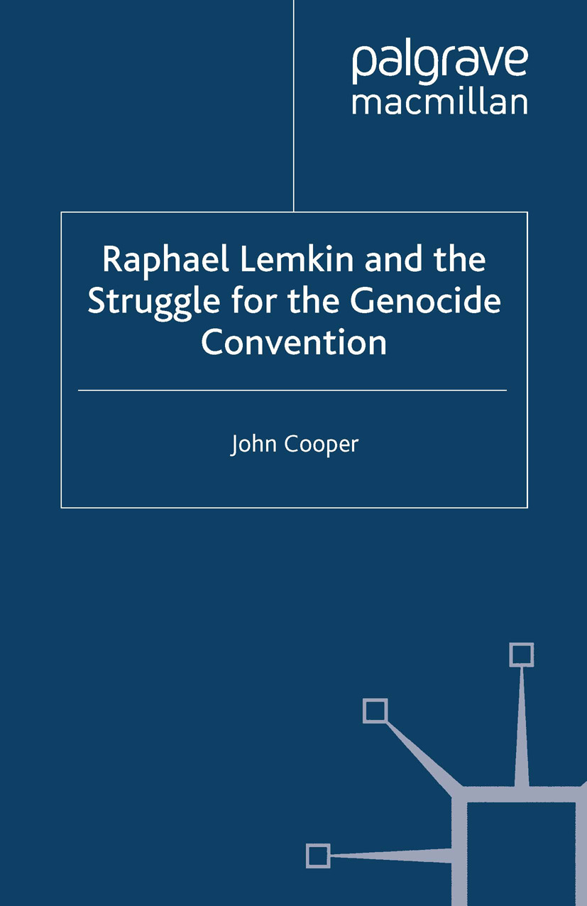 Cooper, John - Raphael Lemkin and the Struggle for the Genocide Convention, ebook