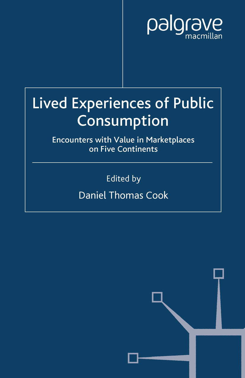 Cook, Daniel Thomas - Lived Experiences of Public Consumption, ebook