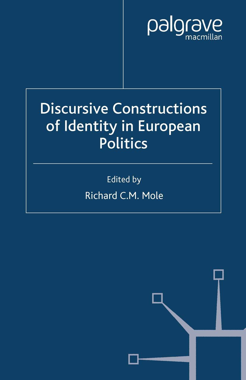 Mole, Richard C. M. - Discursive Constructions of Identity in European Politics, ebook