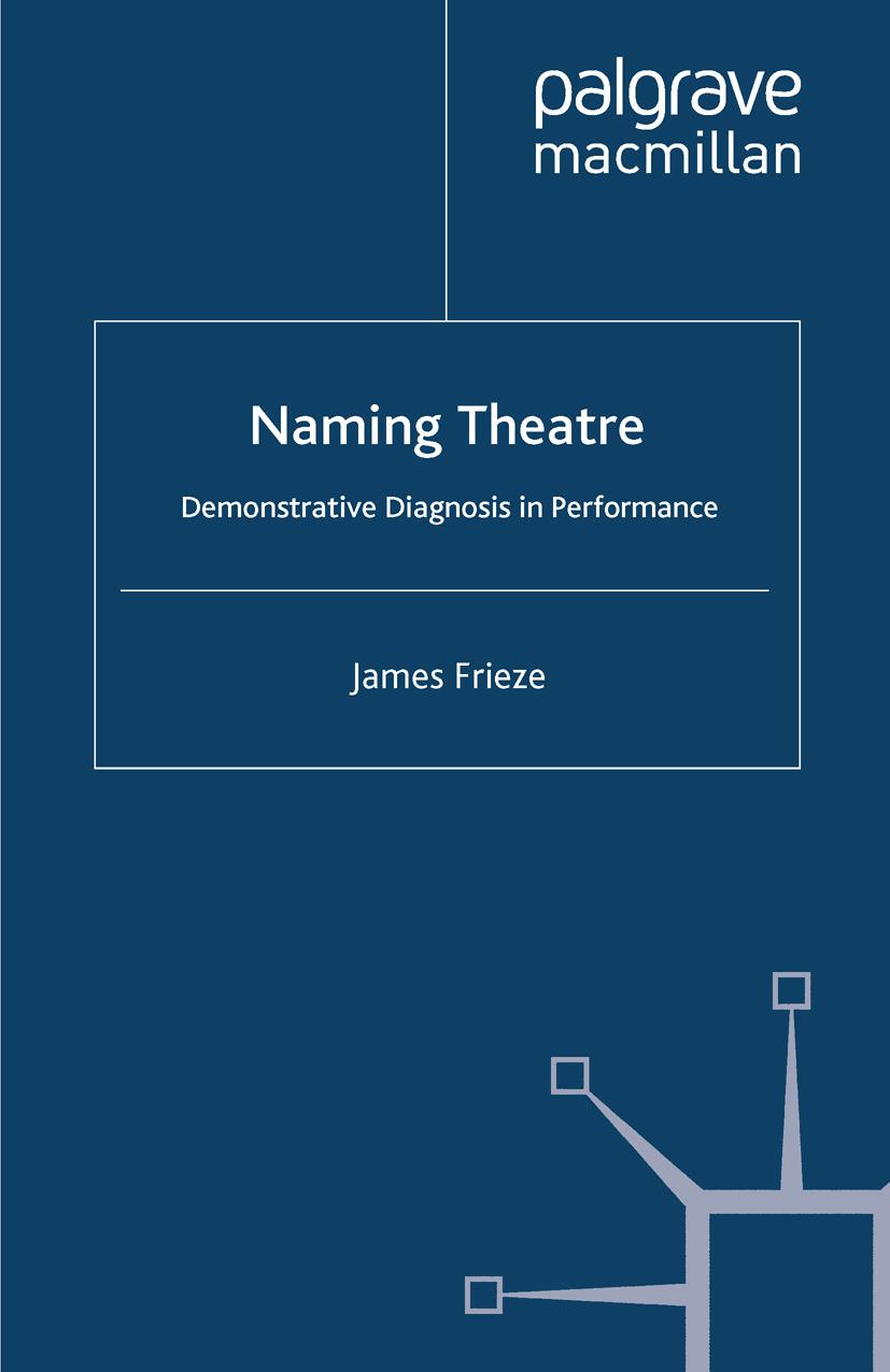 Frieze, James - Naming Theatre, ebook