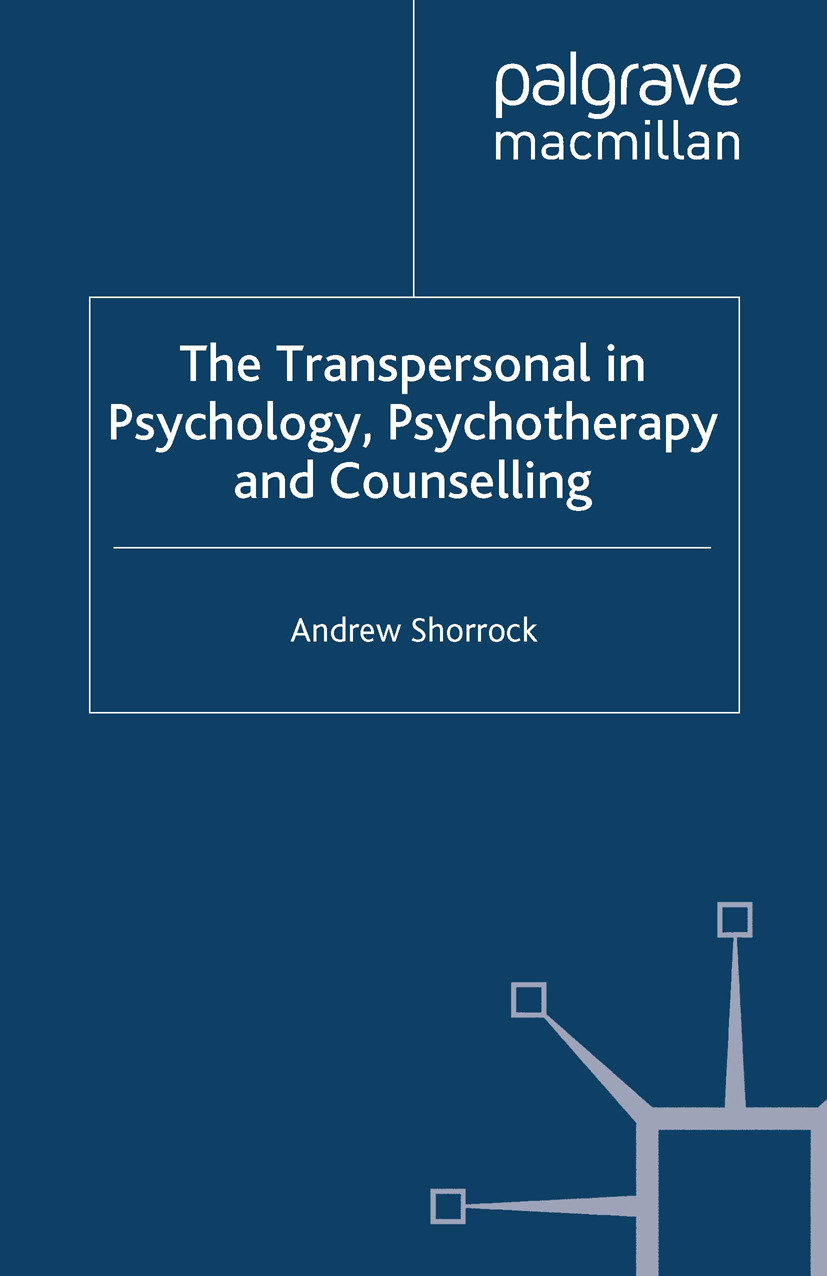 Shorrock, Andrew - The Transpersonal in Psychology, Psychotherapy and Counselling, ebook