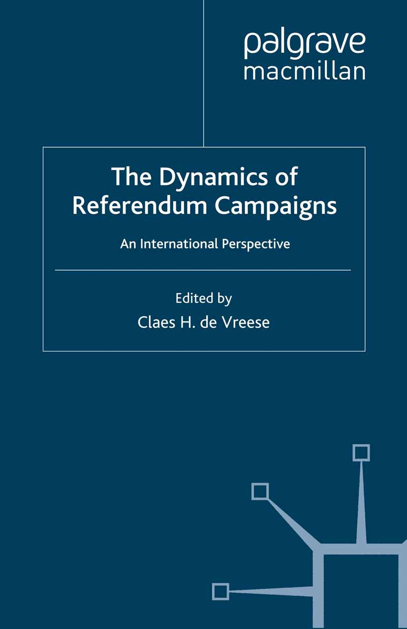 Vreese, Claes H. - The Dynamics of Referendum Campaigns, ebook