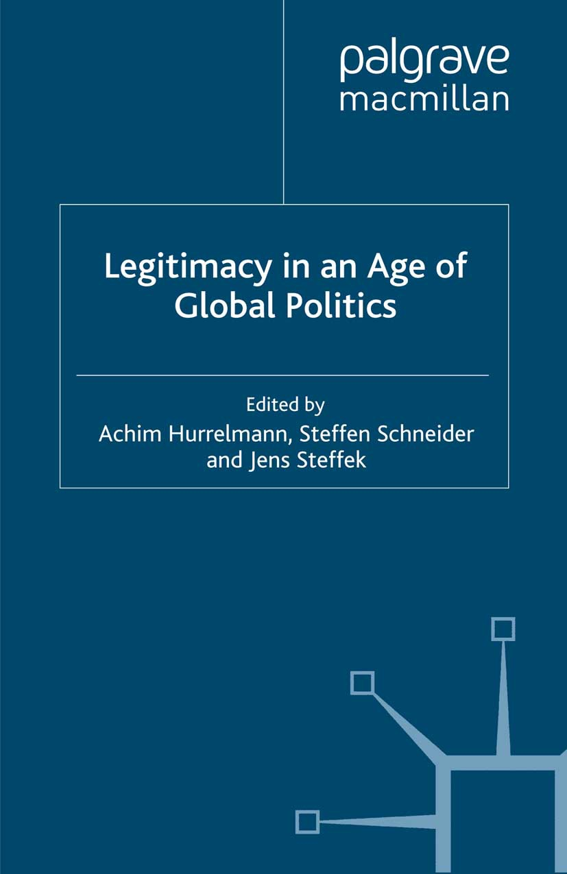 Hurrelmann, Achim - Legitimacy in an Age of Global Politics, ebook