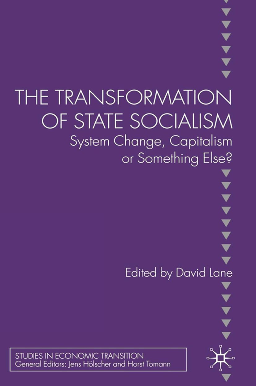 Lane, David - The Transformation of State Socialism, ebook