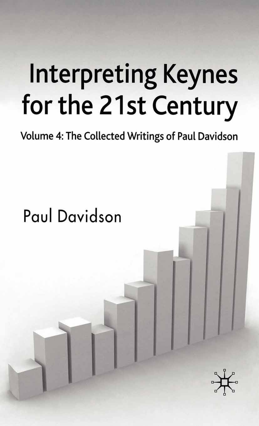 Davidson, Paul - Interpreting Keynes for the 21st Century, ebook