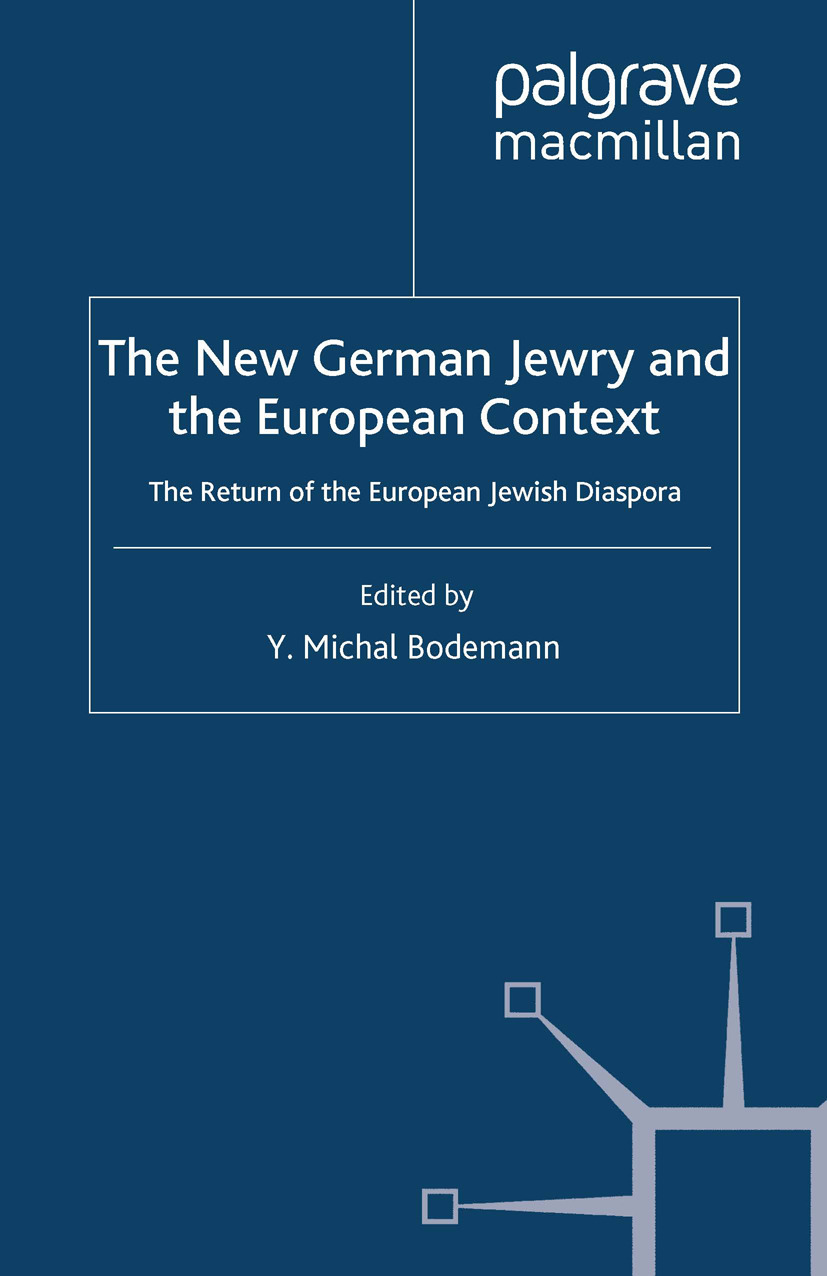 Bodemann, Y. Michal - The New German Jewry and the European Context, ebook