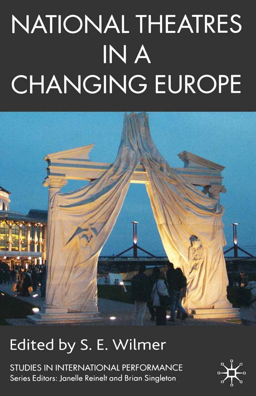 Wilmer, S. E. - National Theatres in a Changing Europe, ebook