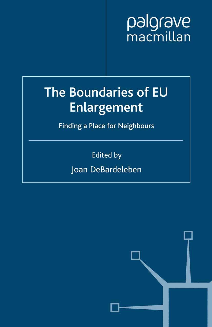 DeBardeleben, Joan - The Boundaries of EU Enlargement, ebook