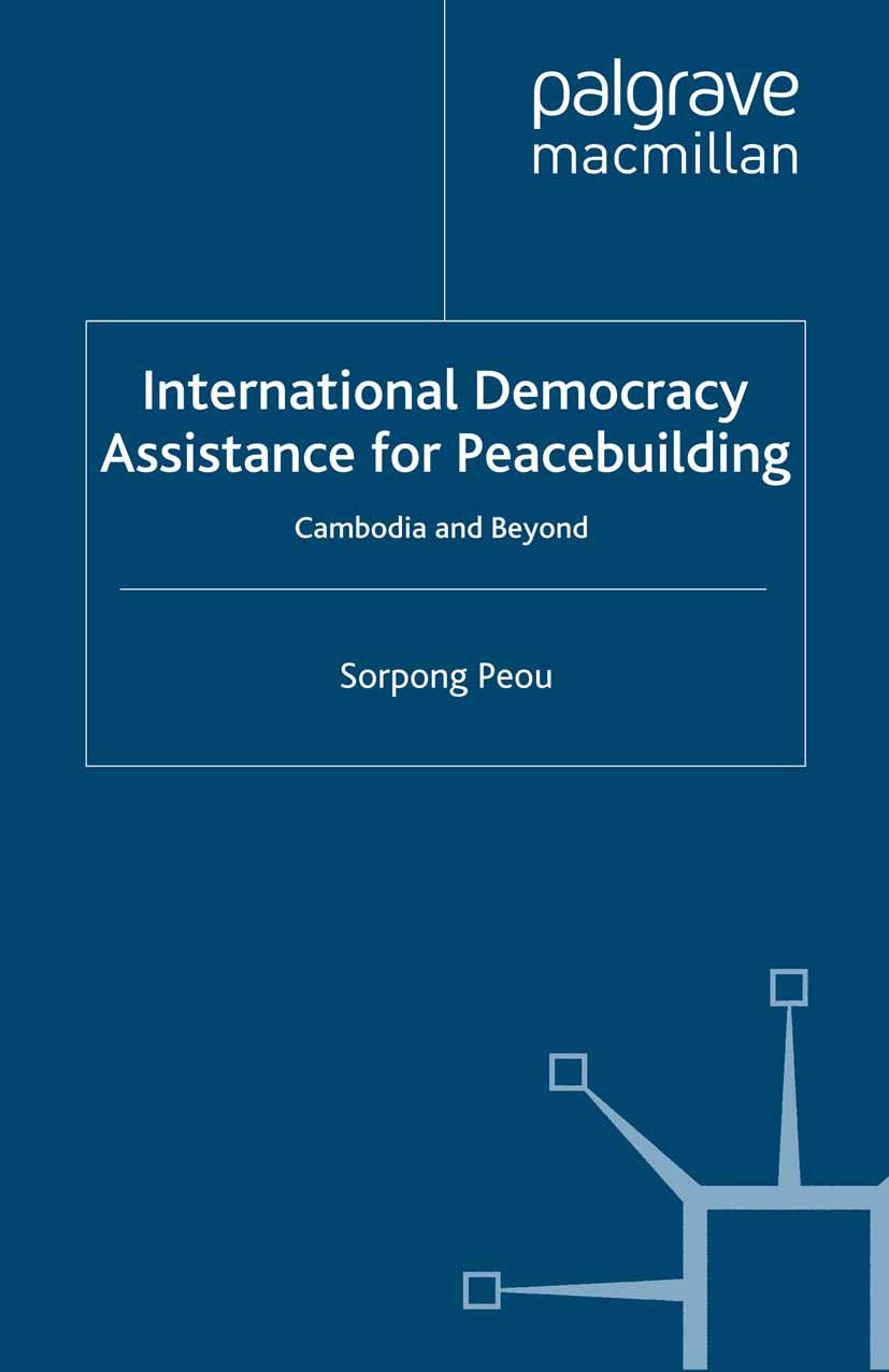 Peou, Sorpong - International Democracy Assistance for Peacebuilding, ebook