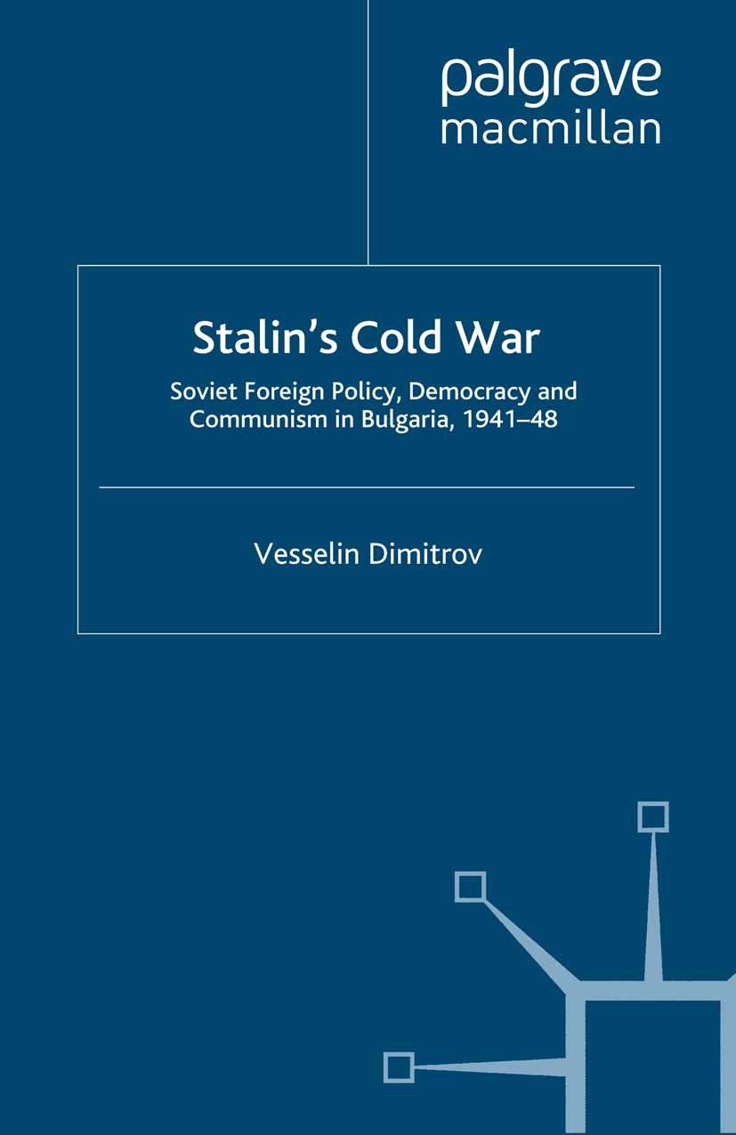 Dimitrov, Vesselin - Stalin's Cold War, ebook