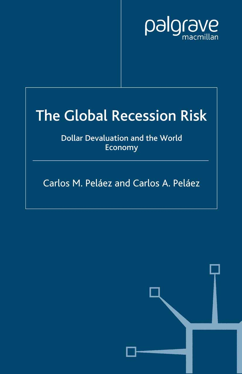Peláez, Carlos A. - The Global Recession Risk, ebook