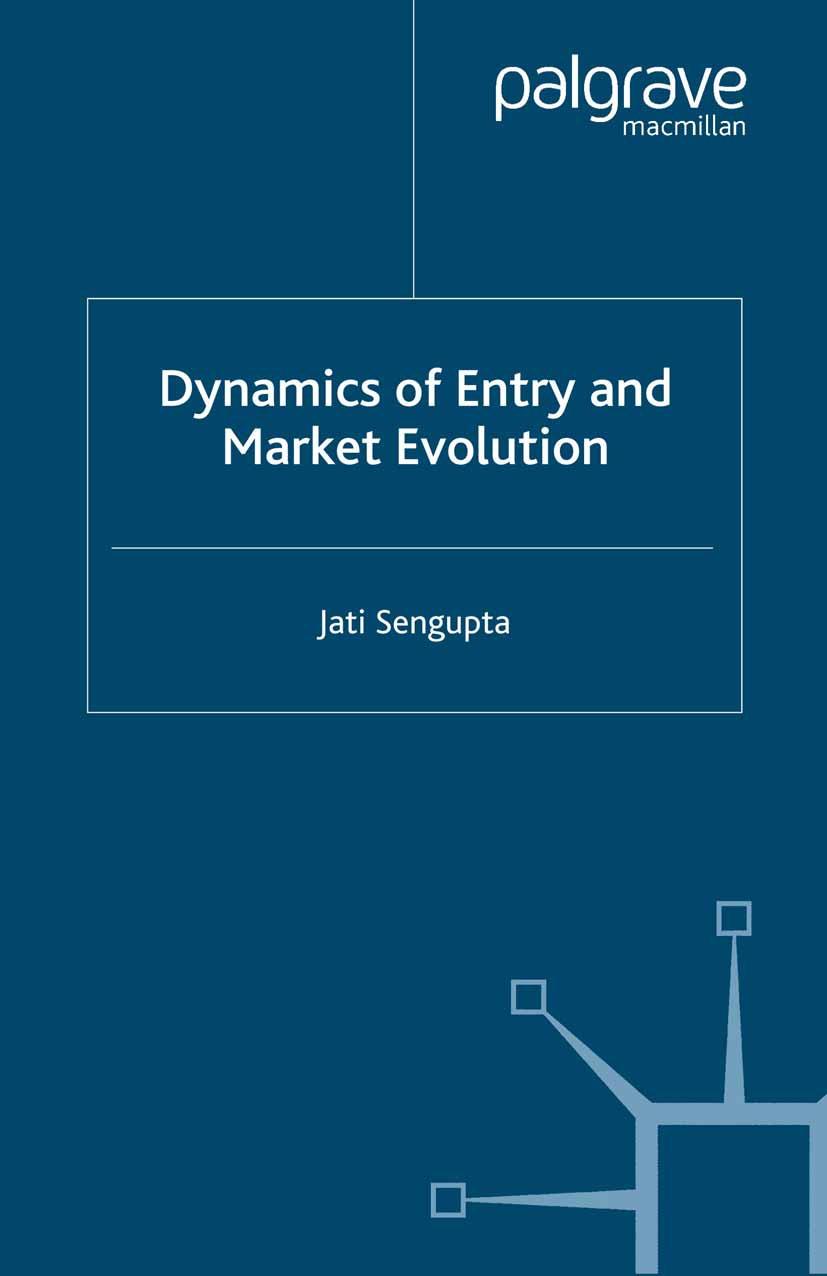 Sengupta, Jati - Dynamics of Entry and Market Evolution, ebook