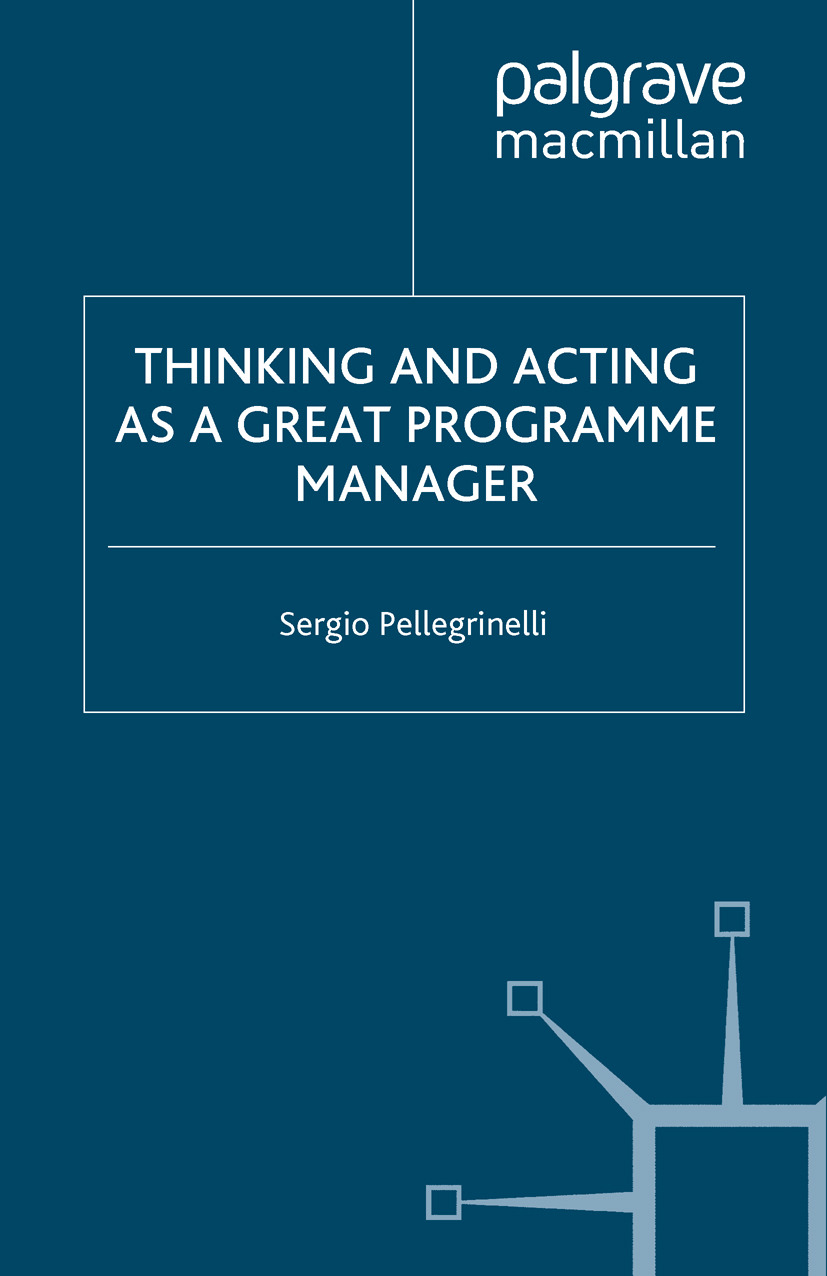 Pellegrinelli, Sergio - Thinking and Acting as a Great Programme Manager, ebook