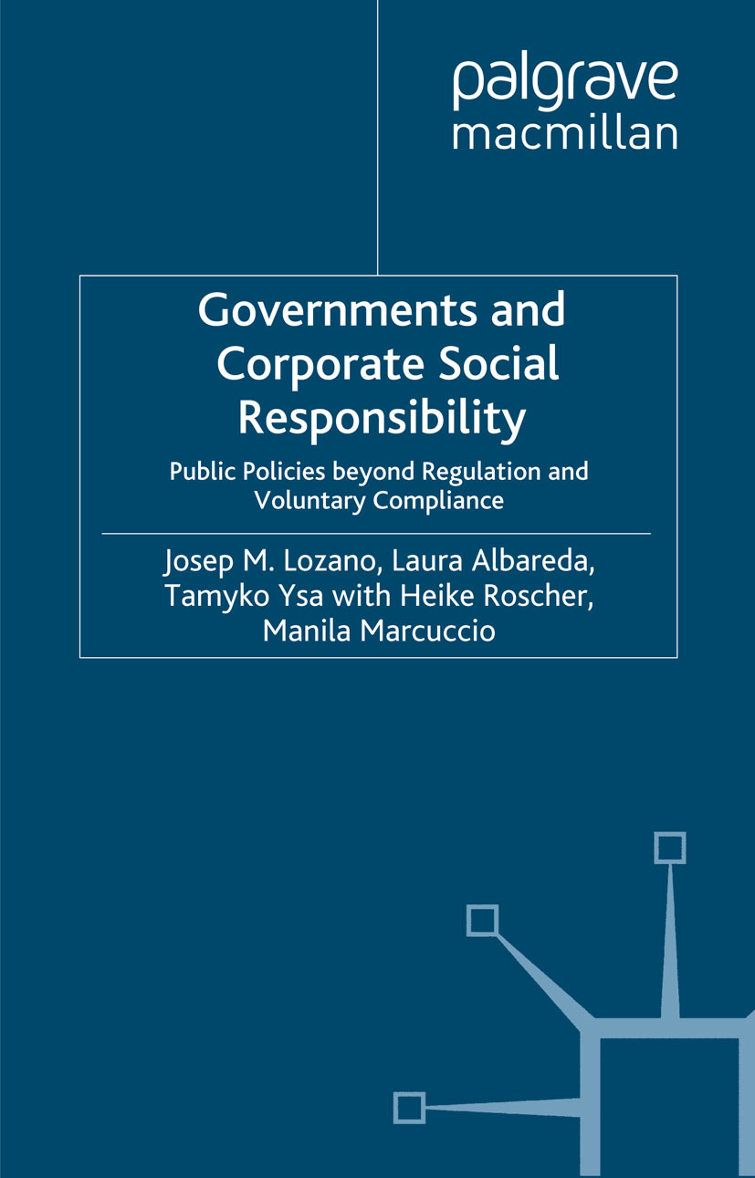 governance and social responsibility Global corporate governance and corporate social responsibility in a global economy, no business or form of commerce is an island unto itself.