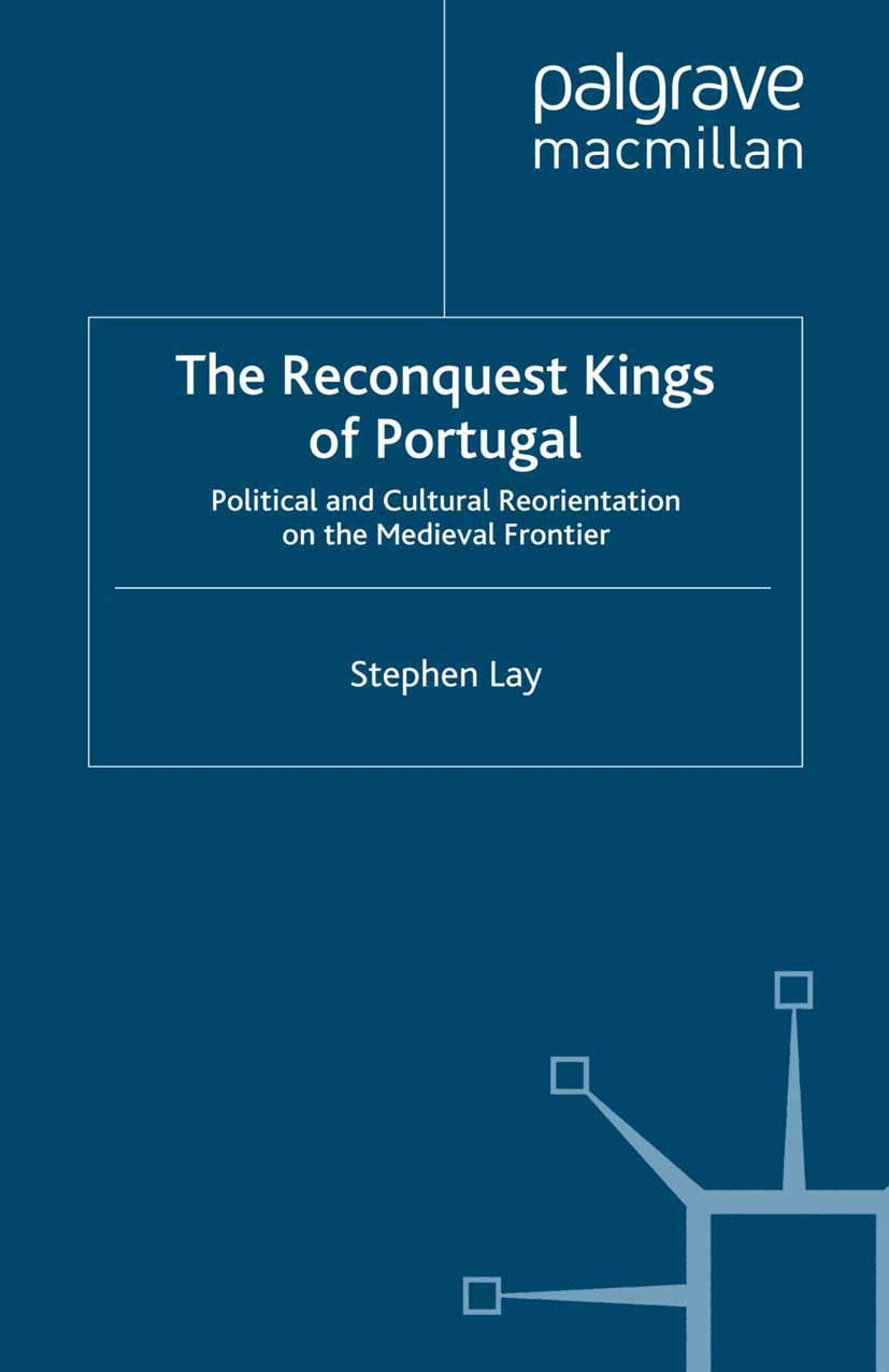 Lay, Stephen - The Reconquest Kings of Portugal, e-bok