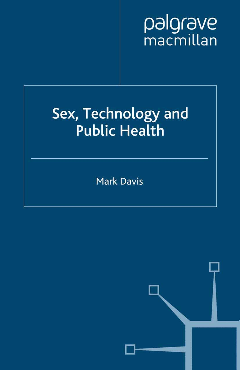 Davis, Mark - Sex, Technology and Public Health, ebook