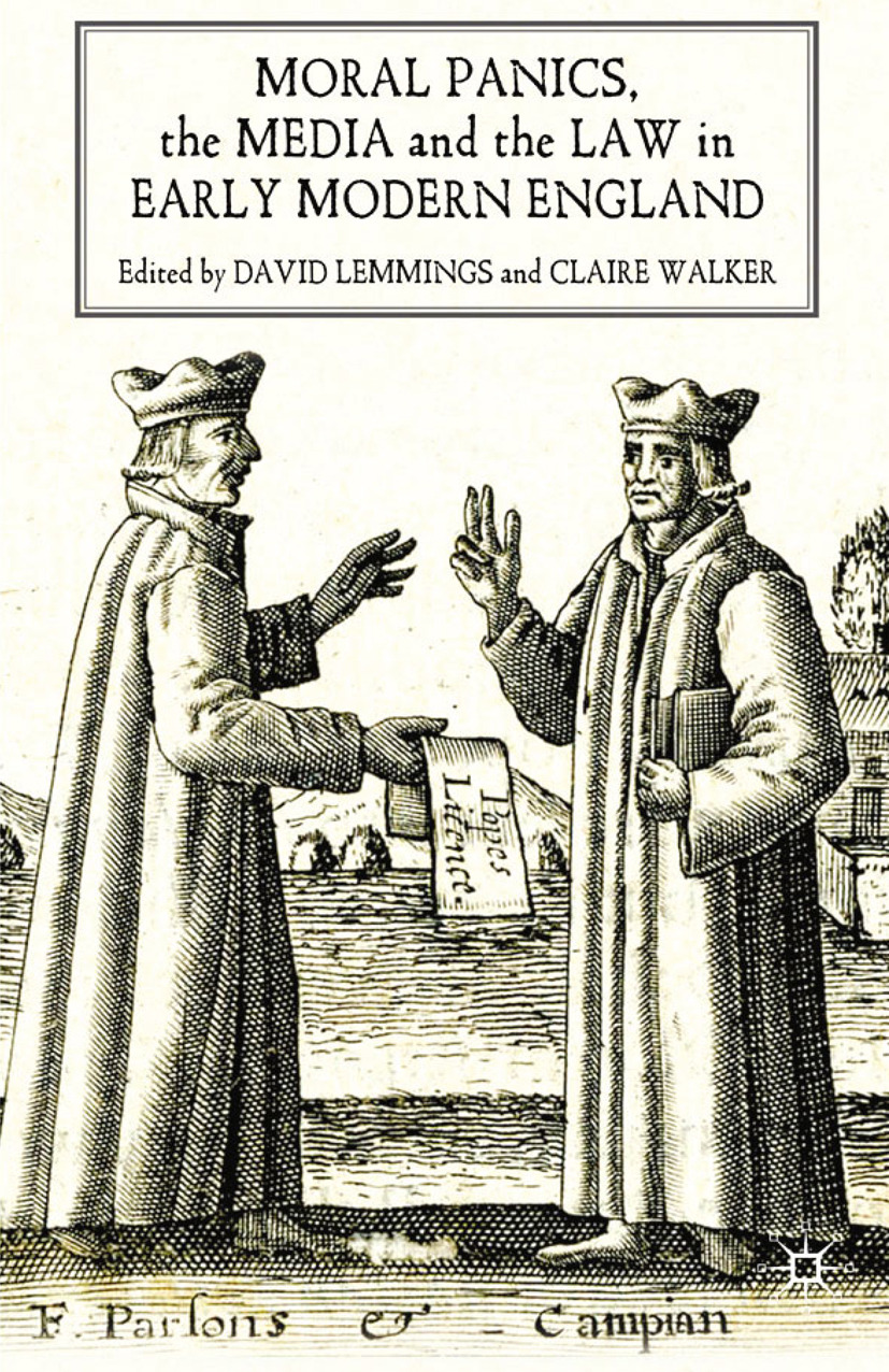 Lemmings, David - Moral Panics, the Media and the Law in Early Modern England, ebook
