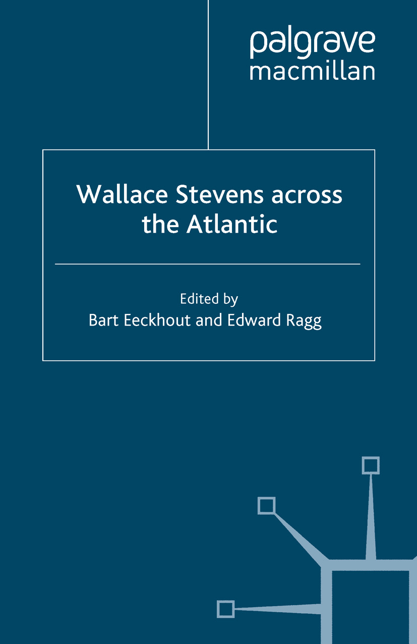 Eeckhout, Bart - Wallace Stevens across the Atlantic, ebook