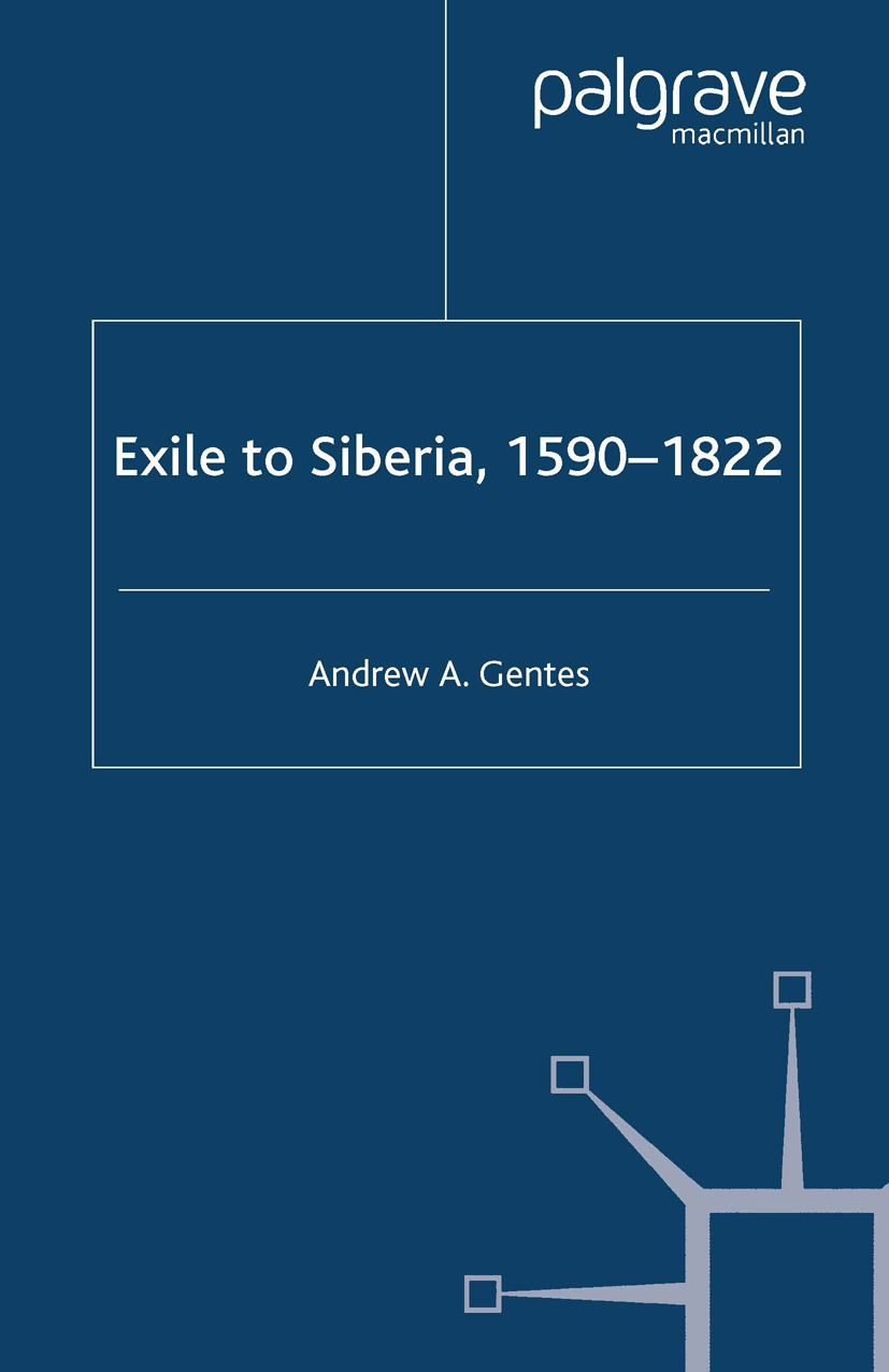 Gentes, Andrew A. - Exile to Siberia, 1590–1822, ebook