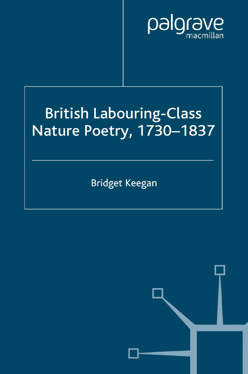 Keegan, Bridget - British Labouring-Class Nature Poetry, 1730–1837, ebook