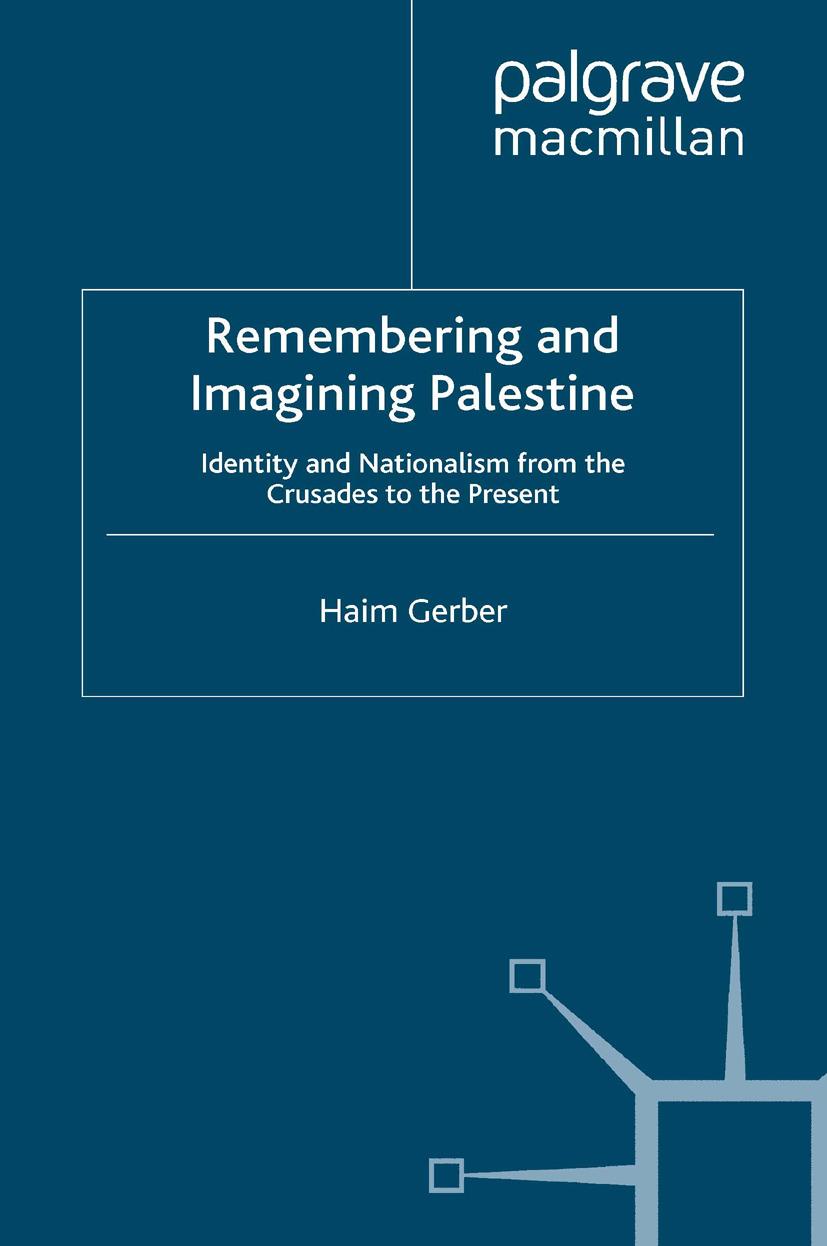 Gerber, Haim - Remembering and Imagining Palestine, ebook