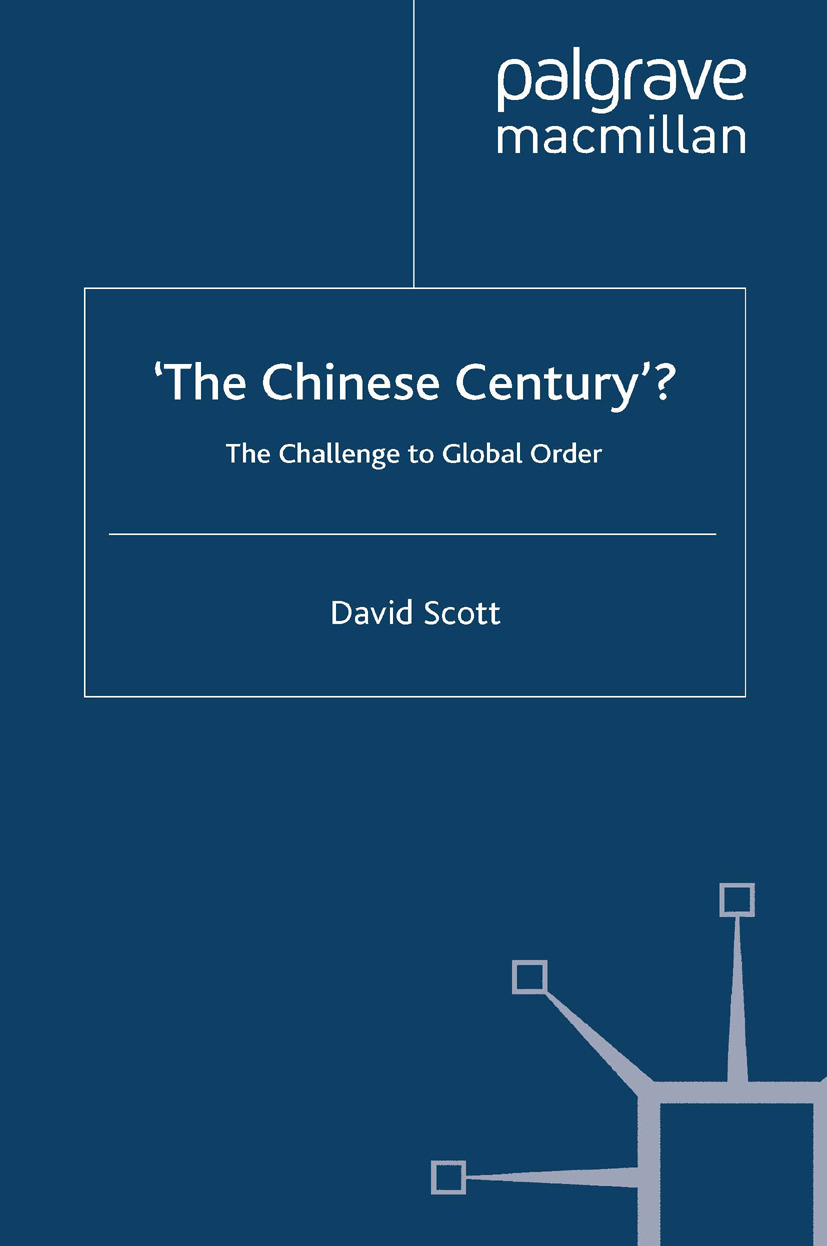 Scott, David - 'The Chinese Century'?, ebook